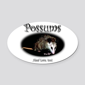 Possums Need Love Too Oval Car Magnet