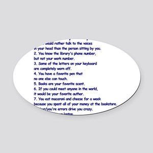 Clues You May Be a Writer Oval Car Magnet