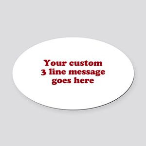 Three Line Custom Message Oval Car Magnet