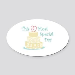 Most Special Day Oval Car Magnet