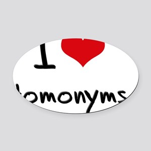 I Love Homonyms Oval Car Magnet