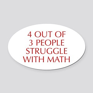 4-OUT-OF-3-PEOPLE-OPT-RED Oval Car Magnet