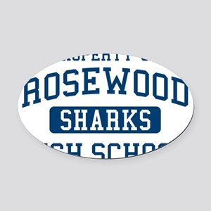 Property Of Rosewood Sharks Pretty Oval Car Magnet