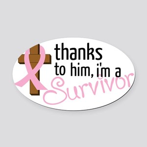 Im A Survivor Oval Car Magnet