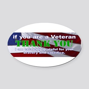if you are a Veteran Oval Car Magnet
