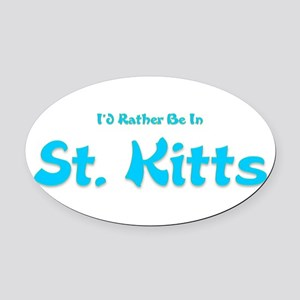 Id Rather Be...St. Kitts Oval Car Magnet
