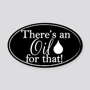 Oil for that bk Oval Car Magnet