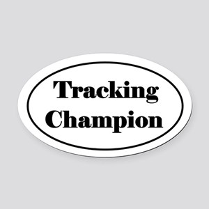 Tracking Champion Oval Car Magnet