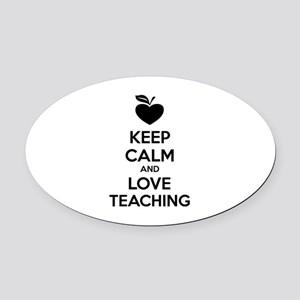 Keep calm and love teaching Oval Car Magnet