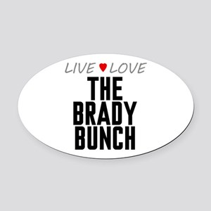 Live Love The Brady Bunch Oval Car Magnet