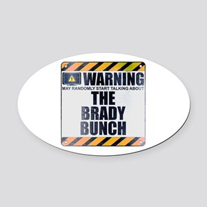 Warning: The Brady Bunch Oval Car Magnet