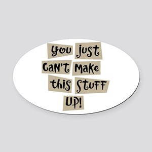 Stuff Up! - Oval Car Magnet