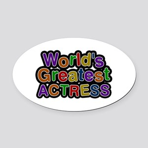 World's Greatest ACTRESS Oval Car Magnet