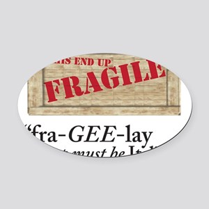 fragile copy Oval Car Magnet