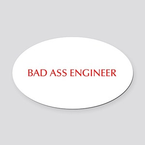 Bad Ass Engineer-Opt red 550 Oval Car Magnet