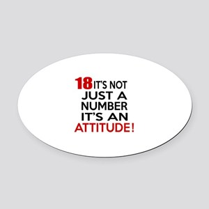 18 It Is Not Just a Number Birthda Oval Car Magnet