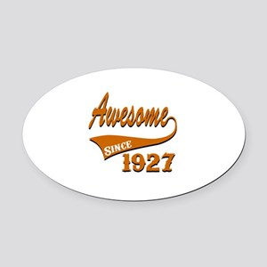 Awesome Since 1927 Birthday Design Oval Car Magnet