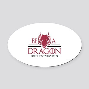 Be A Dragon Oval Car Magnet