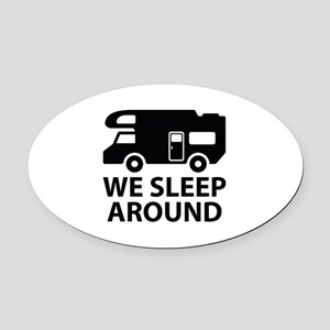 We Sleep Around Oval Car Magnet