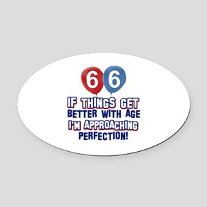 66 year Old Birthday Designs Oval Car Magnet