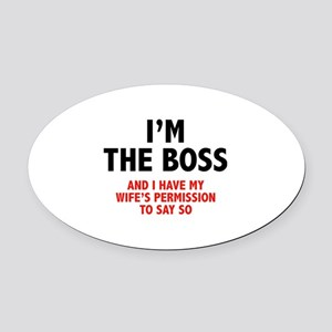 I'm The Boss Oval Car Magnet