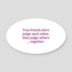 True Friends Oval Car Magnet