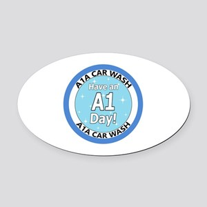 'Have an A1 Day!' Oval Car Magnet