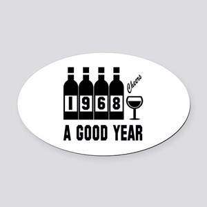 1968 A Good Year, Cheers Oval Car Magnet