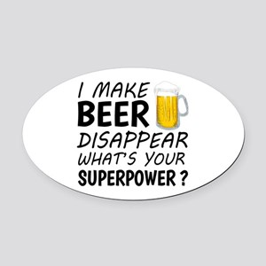 I Make Beer Disappear Oval Car Magnet