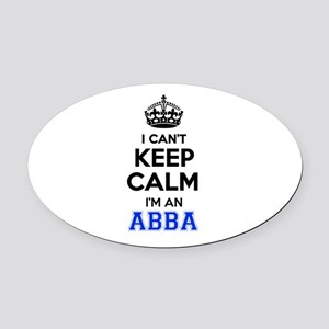 I cant keep calm Im ABBA Oval Car Magnet