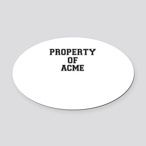 Property of ACME Oval Car Magnet