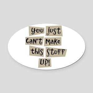 Stuff Up! - Oval Car Magnet