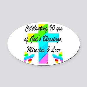90 YR OLD BLESSING Oval Car Magnet