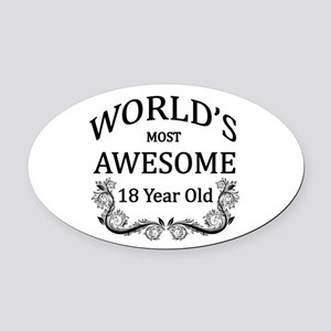World's Most Awesome 18 Year Old Oval Car Magnet
