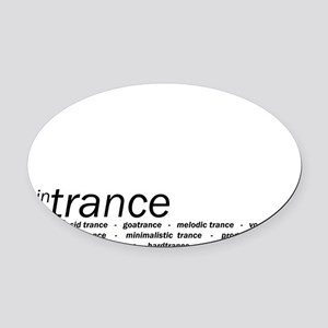 In Trance We Trust Oval Car Magnet