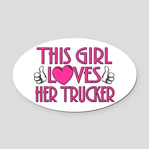 This Girl Loves Her Trucker Oval Car Magnet