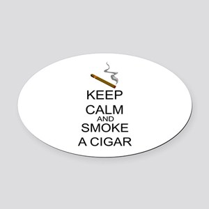 Keep Calm And Smoke A Cigar Oval Car Magnet