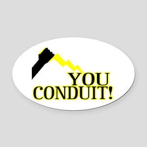 You Conduit Oval Car Magnet