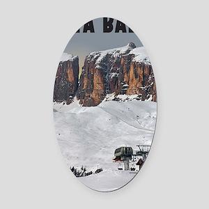 Sella Ronda - Alta Badia Oval Car Magnet