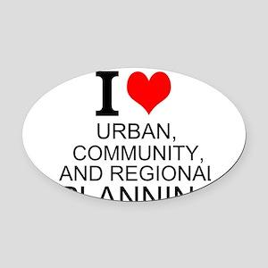 I Love Urban, Community, And Regional Planning Ova