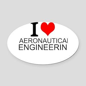 I Love Aeronautical Engineering Oval Car Magnet