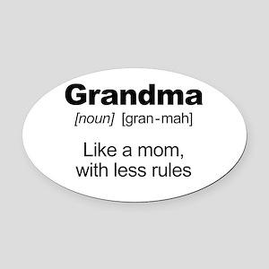 Grandmas Rule! Oval Car Magnet