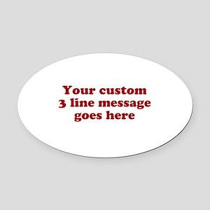 Three Line Custom Message Oval Car Magnet