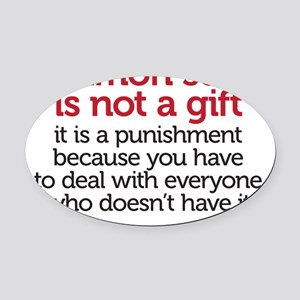 not a gift Oval Car Magnet