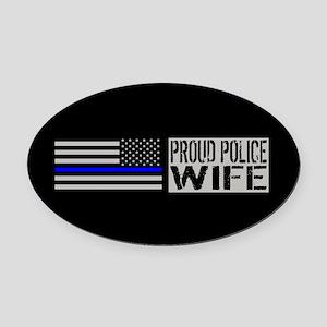 Police: Proud Wife (Black Flag Blu Oval Car Magnet