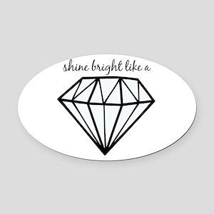 Shine Bright Like a Oval Car Magnet