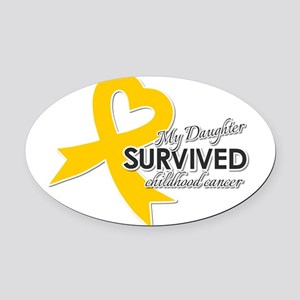 My Daughter Survived Childhood Cancer Oval Car Mag