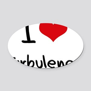 I love Turbulence Oval Car Magnet