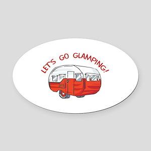 LETS GO GLAMPING Oval Car Magnet