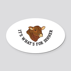 Its Whats For Dinner Oval Car Magnet